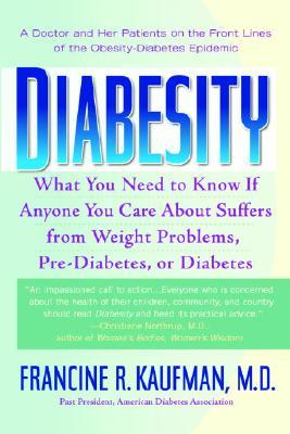 Diabesity By Kaufman, Francine Ratner, M.D.